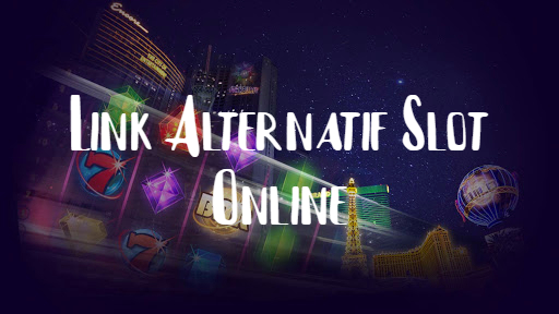 Link Alternatif Slot Online Terpercaya